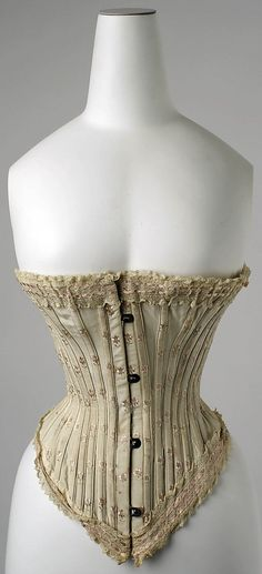 French corset (silk), 1890s   http://www.metmuseum.org/collections/search-the-collections/80008013#fullscreen