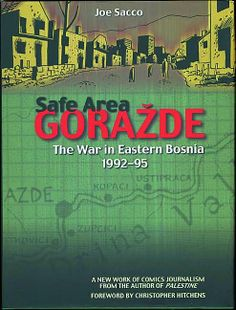 Safe area Gorazde by Joe Sacco, 2000.