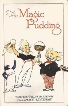 The Magic Pudding by Norman Lindsay - Australian Classic - Paperback - S/Hand Norman Lindsay, Study History, Daddys Little, Children's Literature, Childrens Books, The Past, Fiction, Pudding, Magic