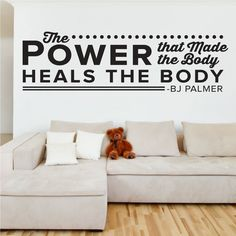 The Power That Makes The Body Heals The Body - 0127, B.J. Palmer, D.C Quote, Chiropractic, Power, Body, Fitness Room Decor, Wall Art, Decal. A great wall decal for your Chiropractic or Doctor's Office! This decal has several color options and sizes. All wall decals are made after you order your product. They are cut on vinyl made for interior walls only. Mostly installed on clean smooth walls but can also be installed on semi textured or tile walls as well. Be sure if applying to a…
