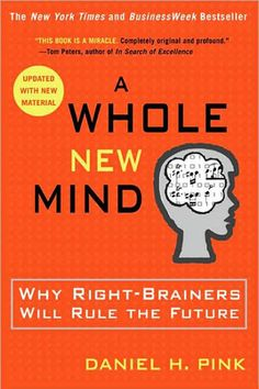 """Daniel Pink """" A Whole New Mind"""" Maybe I should read this now, since I never got around to it in grad school. #failedassignment"""