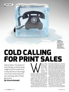 Cold calling, a critical yet vanishing skill for business development: Why it matters, how to leverage it, + how to hire someone who can do it (PrintAction April 2016)