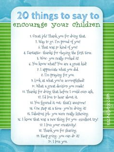 Need a quick list to help you remember what you REALLY want to say to your kids? This is it!