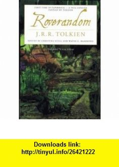 Roverandom (9780395957998) J.R.R. Tolkien, Christina Scull, Wayne G. Hammond , ISBN-10: 0395957990  , ISBN-13: 978-0395957998 ,  , tutorials , pdf , ebook , torrent , downloads , rapidshare , filesonic , hotfile , megaupload , fileserve