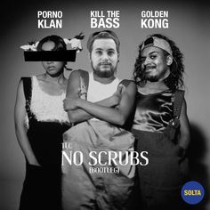 "Kill The Bass + Golden Kong + Porno Klan = Jersey gostosin com a track ""No Scrubs"""
