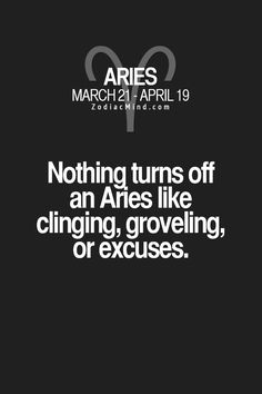 Aries - yes true - but with excuses - false excuses (lies) or being excessive with them as well Aries Zodiac Facts, Aries Quotes, Aries Horoscope, Life Quotes, Qoutes, Sagittarius, Quotes Quotes, Relationship Quotes, Aries Sign