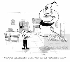 """""""First of all, stop calling them 'wishes'. That's loser talk. We call them 'goals'. Business Cartoons, Wish, Print Design, Design Inspiration, Goals, Collection, Humor, Drawing, Pictures"""