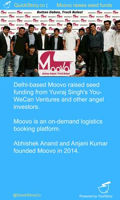 In June 2015, Moovo raised seed funding from Yuvraj Singh's YouWeCan Ventures and others.