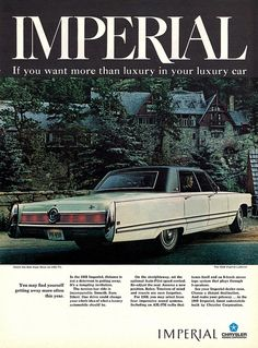 The 1968 Chrysler Imperial - Click Americana Vintage Advertisements, Vintage Ads, Chrysler Cars, Chrysler Imperial, Truck Design, Car Advertising, Us Cars, Old Ads, Classic Cars