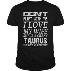 Awesome Tee Crazy Taurus Wife T-Shirt