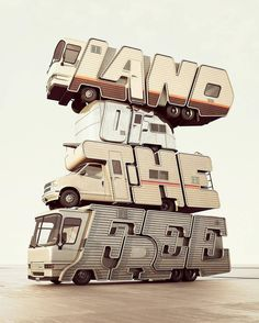 "Amazing 3-D type - TypeGang (Instagram) - Absolutely love the vibe/insight you get from this. It screams modern (as in from maybe 10 years ago aka vintage) ""American Dream"" with the RVs without any red/white/blue or flags or overt ""America"" visuals."