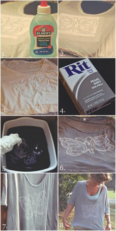 Watermark T-Shirt Dying DIY    watermark t-shirt dying -- Elmers School Glue as the resist... Done this! Lots of fun!    1. wet garment under faucet with cool water  slide board in between layers to separate  2. draw on design with gel glue [i googled  printed out this butterfly outline, put the page in a freezer bag, slipped it underneath the sh