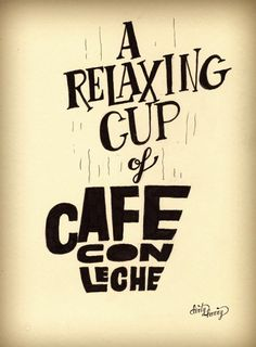 Dirty Harry - A relaxing cup of cafe con leche