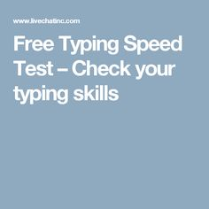 Free Typing Speed Test – Check your typing skills