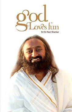 God Loves Fun (The Art of Living) by SRI SRI PUBLICATIONS https://www.amazon.com/dp/B00OFRV7N8/ref=cm_sw_r_pi_dp_U_x_Yp7WAbVKND4M3