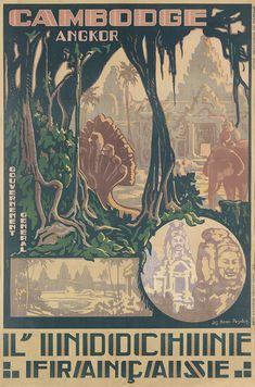 JOSEPH-HENRI PONCHIN (1897-1962) CAMBODGE ANGKOR / L'INDOCHINE FRANÇAISE. 1931.  D'Extreme-Orient, Hanoi. Printed in Hanoi during the height of French colonialism, this poster is one in an exceptional series of Art Deco travel posters for Indochina designed by Ponchin. The French took control of Indochina (Cambodia, Laos and Vietnam) in 1863 and effectively stayed in power until 1953. Here, the artist depicts the wonders of the ancient Angkor temples in the jungles of Cambodia.