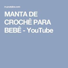 MANTA DE CROCHÊ PARA BEBÊ - YouTube