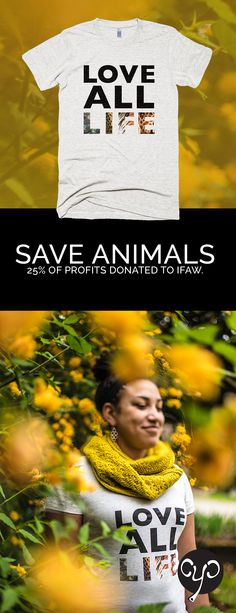 Love all life! Show your support for animal welfare with our endangered species t-shirts. 25% of profits are donated to the International Fund for Animal Welfare. www.causeyoucareco.com #womensfashion