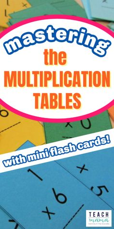mastering multiplication tables (with mini flash cards) - teach mama Math Activities For Kids, Math For Kids, Math Resources, Summer Activities, Multiplication Tables, Multiplication Flash Cards, Learning Multiplication, Multiplication Strategies, Math Fractions
