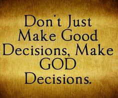 Let confidence in God's character, power, plans, and past faithfulness be the foundation of all your decision-making as you exercise sound judgement. Don't just make Good Decisions, Make God Decisions. Prayer Scriptures, God Prayer, Bible Verses Quotes, Faith Quotes, Devotional Quotes, Godly Quotes, Prayer Cards, Religious Quotes, Spiritual Quotes