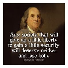 Shop Ben Franklin Quote Any society that will give. Poster created by Personalize it with photos & text or purchase as is! Wise Quotes, Quotable Quotes, Famous Quotes, Great Quotes, Quotes To Live By, Inspirational Quotes, Lyric Quotes, Movie Quotes, Founding Fathers Quotes
