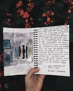 — what growing up feels like // writing journal entry # 63 by noor unnahar excerpt // quotes words writing inspiration, art journal journaling ideas, Tumblr hipsters aesthetics grunge dark photography, Instagram floral photo, writers of color Pakistani artists, diy craft creativity illustration drawing watercolors hand written /teen artist artsy poetry //