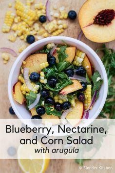 Blueberry, Nectarine, and Corn Salad with Arugula - Slender Kitchen