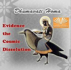 https://www.vedicfolks.com/others/karma-remedies/homams/dhumavati-homa-evidence-the-cosmic-dissolution.html
