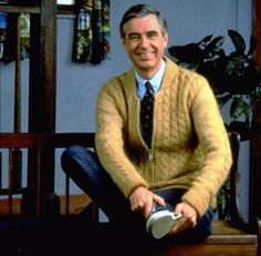 and we could all be neighbors and all boys could wear cardigans.