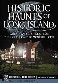 Take a ghostly journey through Long Island's history, from Native American legends and beyond. Ghosts lurk at the Execution Rocks Lighthouse, where Revolutionary War Patriots were brutally tortured an