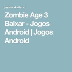 Zombie Age 3 Baixar - Jogos Android | Jogos Android