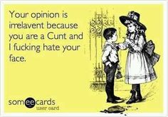 Cunt hate you