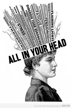 It's only in your head.