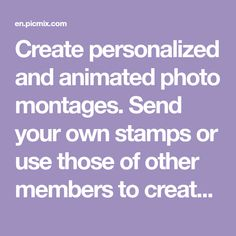 Create personalized and animated photo montages. Send your own stamps or use those of other members to create your PicMixs! Beautiful Roses, Beautiful Images, Good Morning Beautiful Pictures, Love You Gif, Bear Wallpaper, Montages, Photomontage, Create Yourself, Stamps