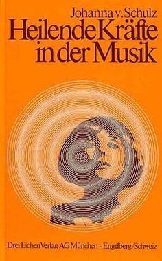 Heilende Kräfte in der Musik de Schulz, Johanna von | Livre | d'occasion