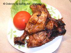 Recept Grilovaná kuřecí stehýnka - Naše Dobroty na každý den Meat, Chicken, Food, Essen, Meals, Yemek, Eten, Cubs