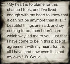Qoutes by R. Gould