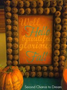 Second Chance to Dream:  Free Fall Printable with Acorn Frame #freeprintable #fall