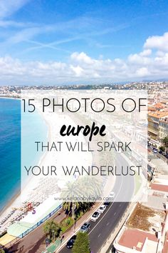 15 Photos of Europe That Will Spark Your Wanderlust - Kelana by Kayla