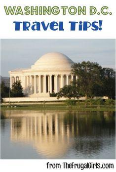 Washington DC Travel Tips from TheFrugalGirls.com