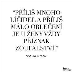 Quote of the day  @skolastylu Oscar Wilde, Quote Of The Day, Quotes, Instagram, Home Decor, Phrase Of The Day, Quotations, Room Decor, Day Quotes