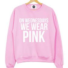 pink everyday Tumblr Hipster, We Wear, How To Wear, Arm Bracelets, Mean Girls, Fashion Branding, Pink Sweater, Graphic Sweatshirt, T Shirt