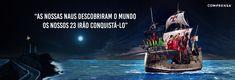 """""""AS NOSSAS NAUS DESCOBRIRAM O MUNDO  OS NOSSOS 23 IRÃO CONQUISTÁ-LO""""  FORÇA PORTUGAL!"""