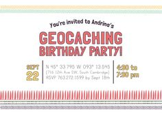 Geocaching birthday party invitation. The link to Etsy says it's no longer available, but the picture could give you inspiration to make your own.