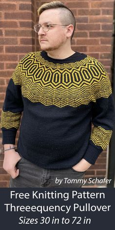 Free Sweater Knitting Pattern Threeequency Pullover Pullover sweater with a geometric zigag design on the yoke reminiscent of energy wave patterns. Sizes Bust: 30,36,38,41 (43,48,53,58) 60,63,68,72 inches 78.2,90.7,96.9,103.2 (109.4,121.9,134.4,146.9) 153.2,159.4,171.9,184.4 cm. Designed by Tommy Schafer. Fingering weight yarn. Pullover Sweaters, Men Sweater, Sweater Knitting Patterns, Wave Pattern, Finger Weights, Short Sleeves, Fashion, Moda, Fashion Styles