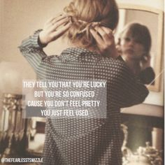 "Taylor Swifts quote from her song ""The Lucky One"""