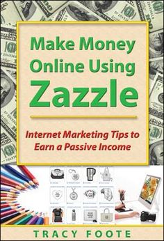 Make Money with Zazzle: How to sell your artwork online