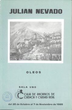 Óleos de Julián Navarro en la Caja de Ahorros de Cuenca y Ciudad Real Octubre/Noviembre 1985 #CajaAhorrosCuenca #Cuenca #JulianNavarro
