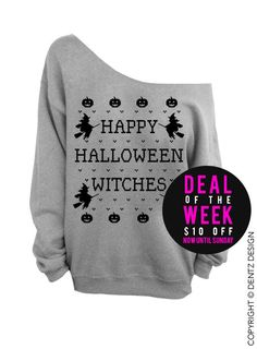 Happy Halloween Witches - Gray Slouchy Oversized Sweatshirt Deal of the Week - Save $10 off this listing now until Sunday! (This item is regularly