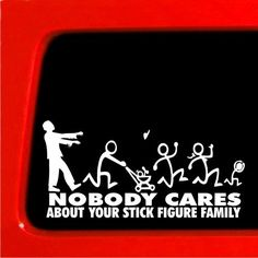 Zombie Stick Figure Family Nobody Cares truck funny stickers car decal bumper * Sticker Connection